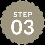 STEP 03
